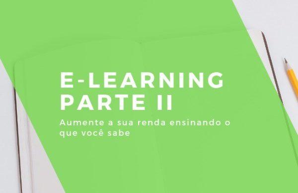 E-Learning: Aumente a sua renda ensinando o que você sabe